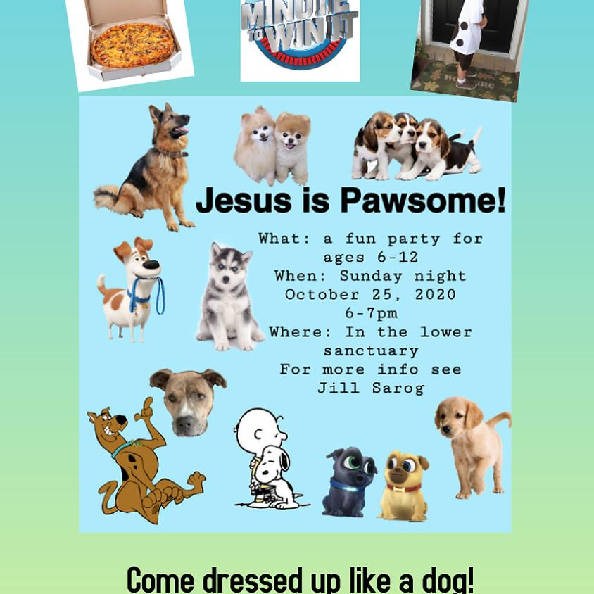 Jesus is Pawsome!