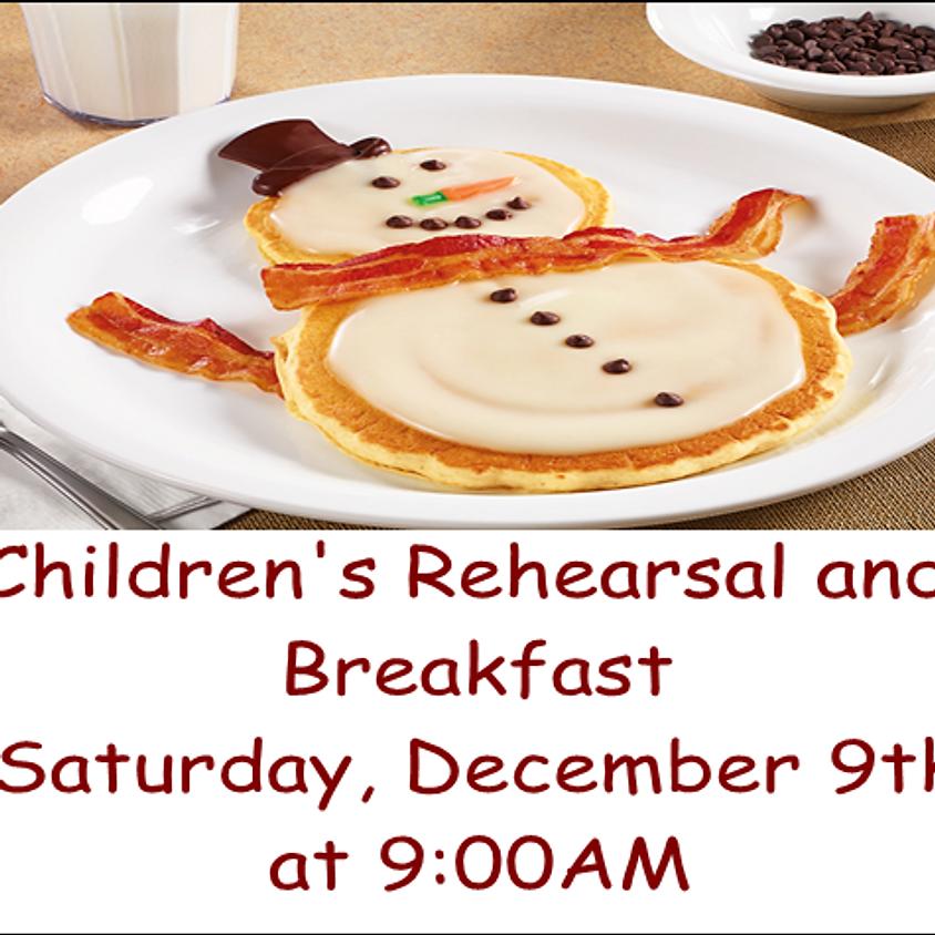 Children's Rehearsal and Breakfast