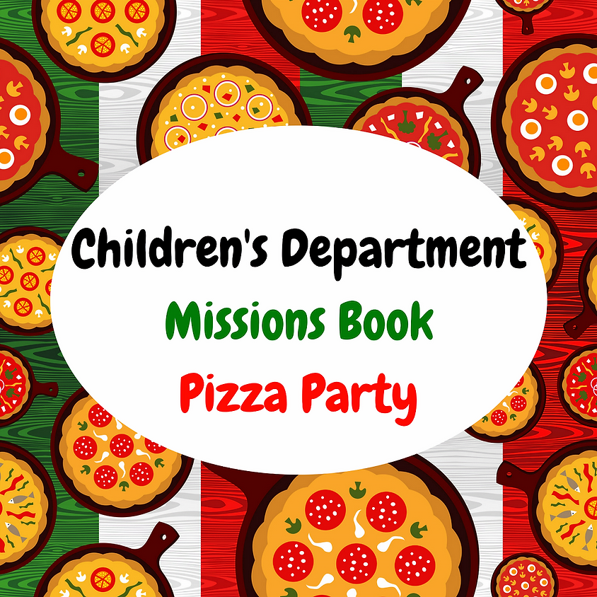 Children's Department Missions Book Pizza Party