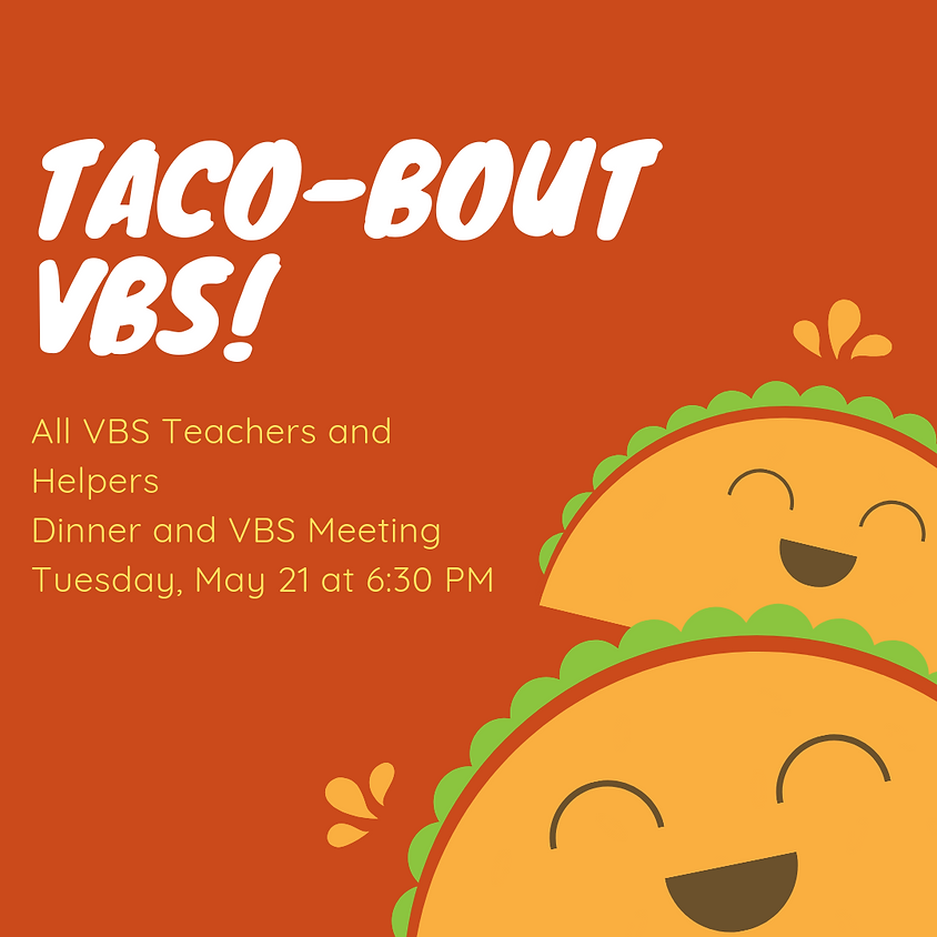Taco-Bout VBS!