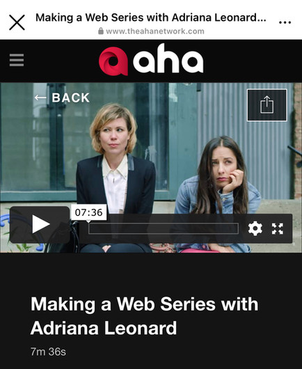 """Head over to The Aha Nework to check out an interview with Adriana on """"How to Make A Web Series"""""""
