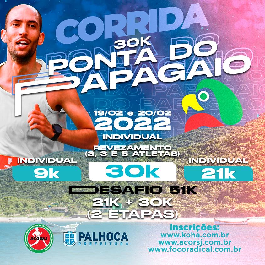 3° LOTE - 30K CORRIDA DE REVEZAMENTO PONTA DO PAPAGAIO 2021