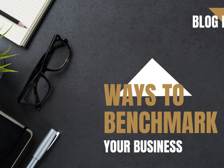 Ways to benchmark your business