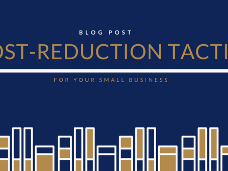 Cost-reduction tactics for small businesses