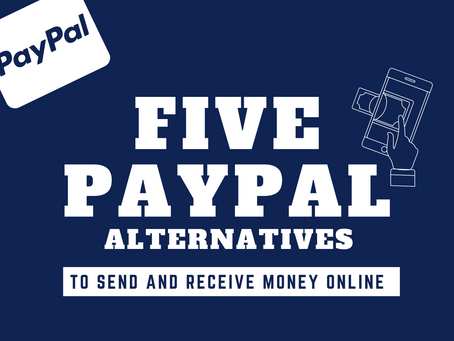 5 PayPal Alternatives to Send and Receive Money Online