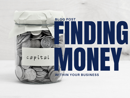 Finding cash within your business