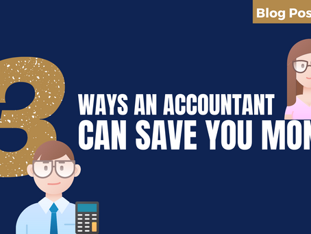 Three Ways an Accountant Can Save You Money