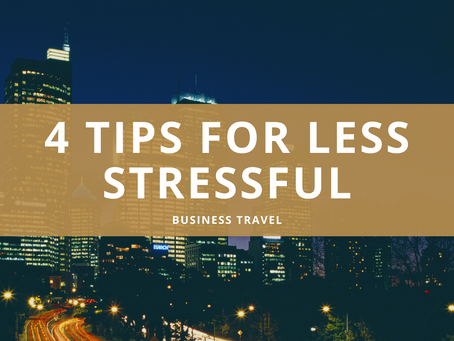 4 tips for less stressful business travel