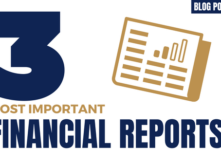 The three most important financial reports