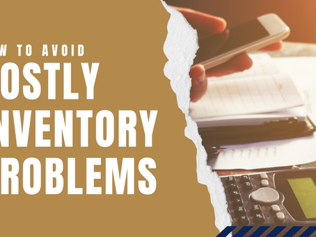 How to Avoid Costly Inventory Problems