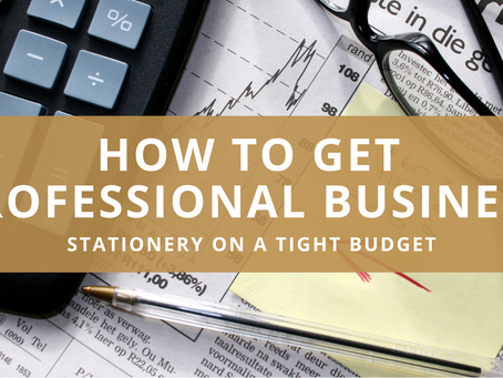 How to get professional business stationery on a tight budget