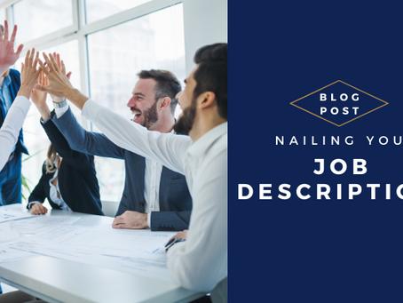 Nailing Your Job Descriptions