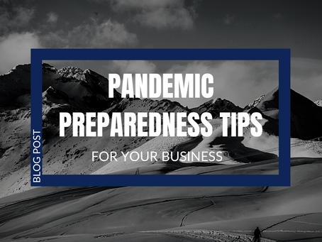 Pandemic Preparedness Tips for Your Business