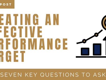 Creating an Effective Performance Target: 7 Key Questions to Ask