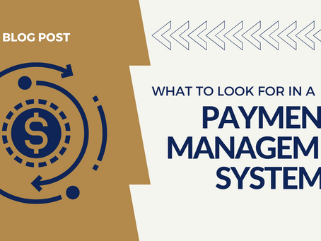 What to Look For In A Payment Management System