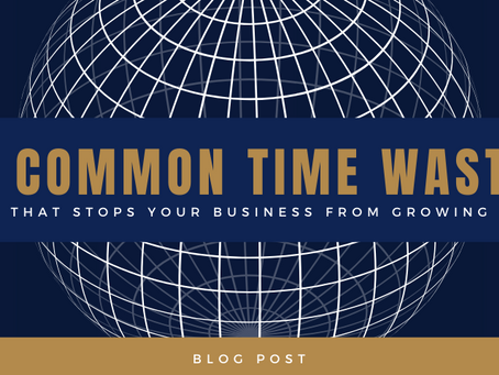 The common time waster that stops your business from growing