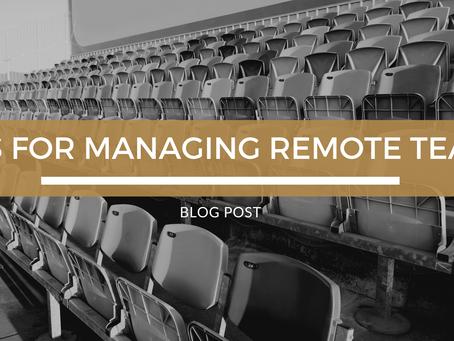 Tips for Managing Remote Teams
