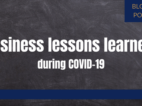 Business lessons learned during COVID-19