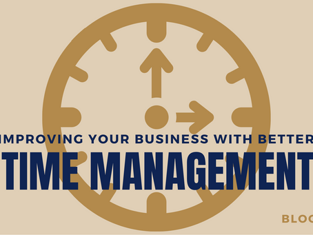 Improving your business with better time management