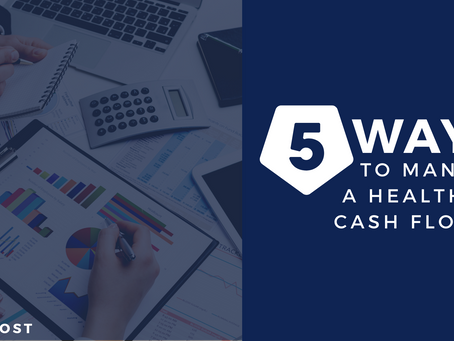 Five Ways to Manage a Healthy Cash Flow