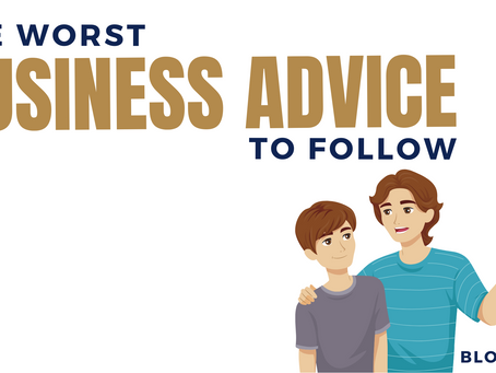 The worst business advice to follow