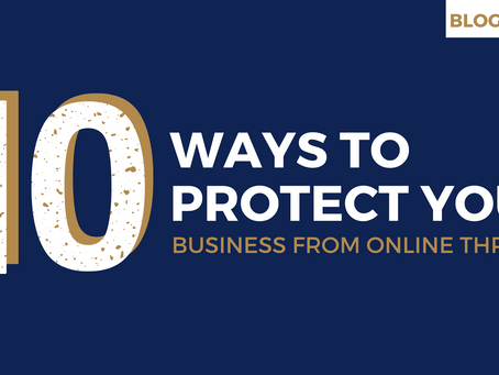 10 Ways to Protect Your Business from Online Threats