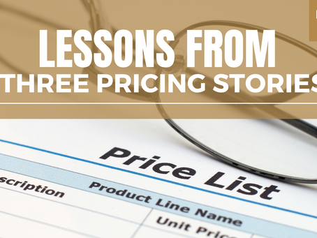 Lessons from three pricing stories