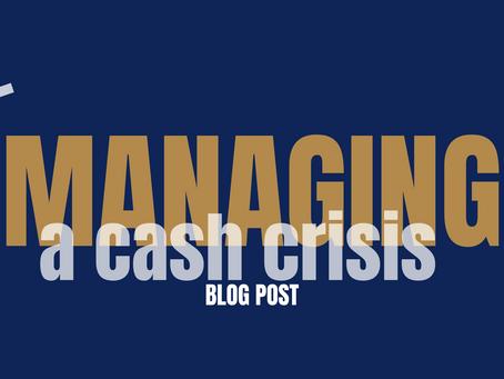 Managing a cash crisis