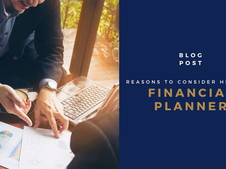 Reasons to consider hiring a financial planner