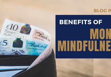 Benefits of money mindfulness