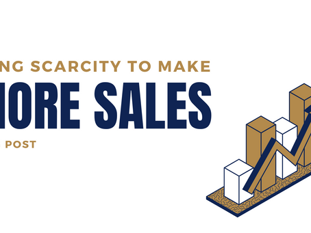 Using Scarcity to Make More Sales