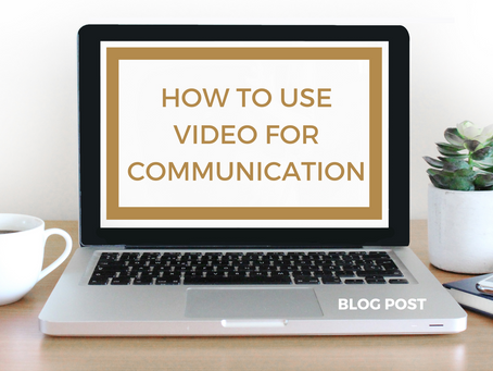 How to use video for communications
