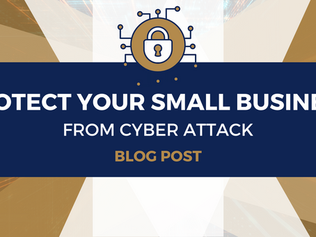 Protect Your Small Business from Cyber Attack
