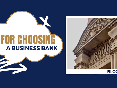 Tips for choosing a business bank