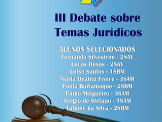 Selecionados para III Debate Jurídico