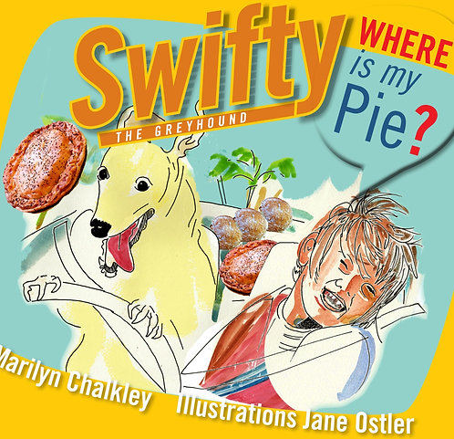 Swifty the Greyhound Where is my Pie? Two copies