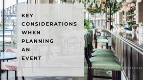 KEY CONSIDERATIONS WHEN PLANNING AN EVENT