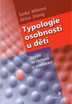 Typologie osobnosti u dětí (Jiřina Stang)
