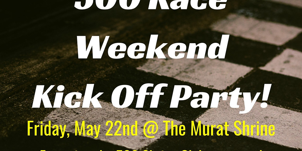 500 Race Weekend Kick Off Party