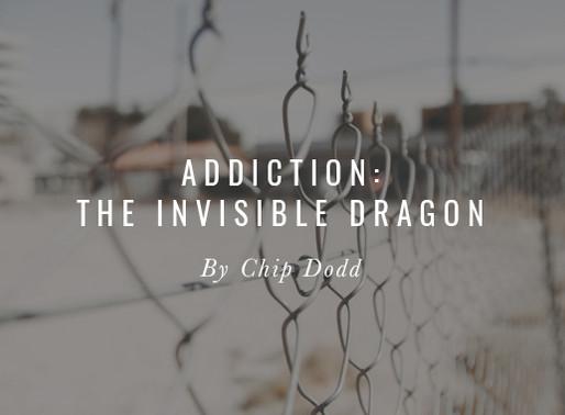 Addiction: The Invisible Dragon