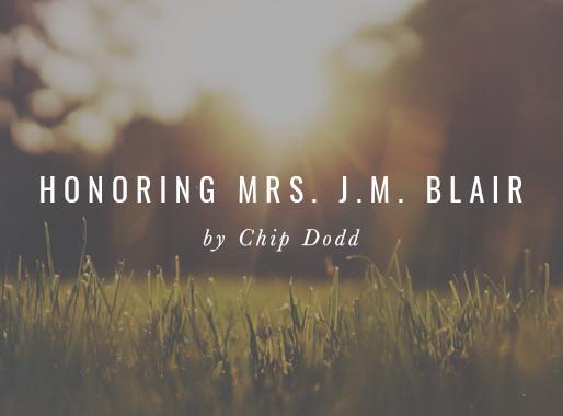Honoring Mrs. J.M. Blair