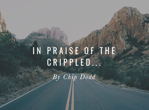 In Praise of the Crippled, Blind, Practicing, and Beggars