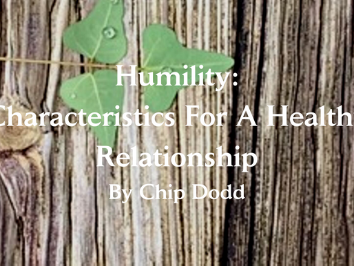Humility: Characteristics for A Healthy Relationship