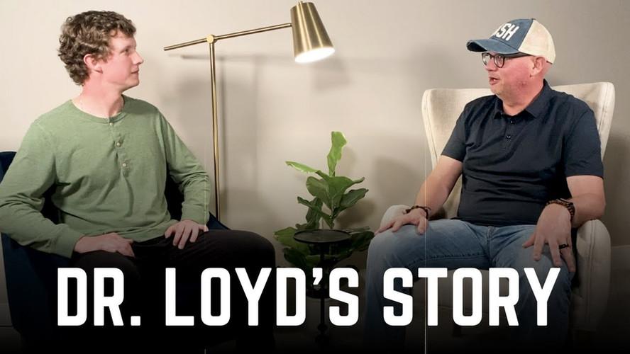Dr. Loyd's Story