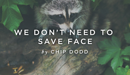 We Don't Need to Save Face