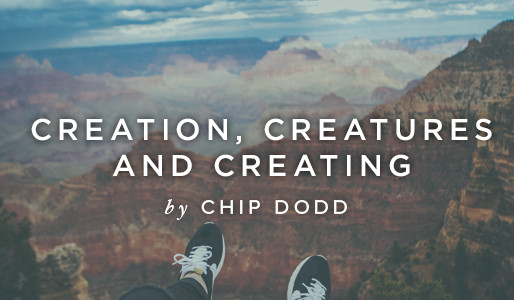 Creation, Creatures and Creating