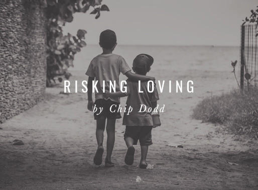 Risking Loving