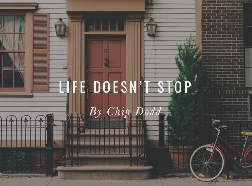 Life Doesn't Stop