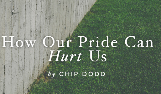 How Pride Can Hurt Us