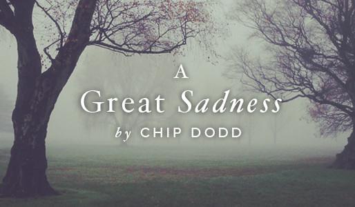 A Great Sadness